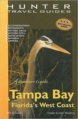 Tampa Bay and Florida's West Coast (Adventure Guides Series)
