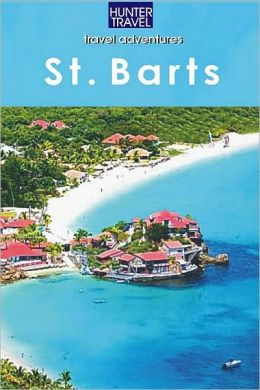 St. Barts Travel Adventures
