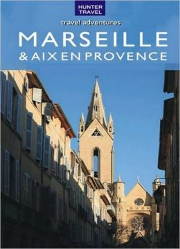 Marseille & Aix en Provence Travel Adventures
