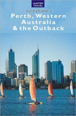 Perth, Western Australia & the Outback