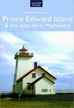 Prince Edward Island & Isles de la Madeleine Travel Adventures
