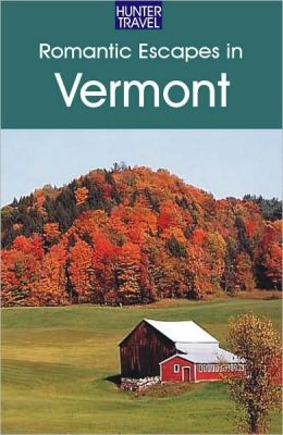 Romantic Escapes in Vermont
