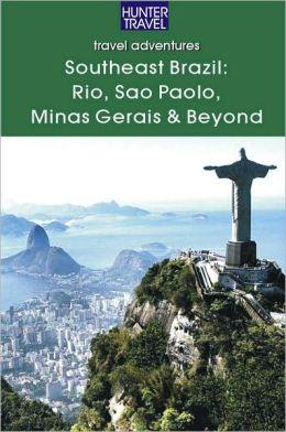 Southeastern Brazil: Rio, Sao Paolo, Minas Gerais, the Sun Coast & the Green Coast
