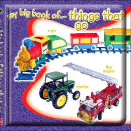 My Big Book of...Things That Go