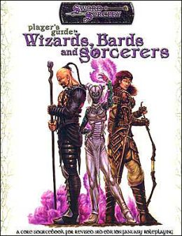 Scarred Lands Player's Guide to Wizards, Bards and Sorcerers
