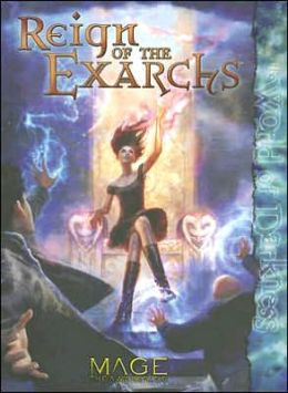 Reign of the Exarchs: The World of Darkness