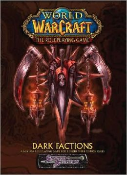 World of Warcraft: Dark Factions
