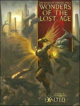 Wonders of the Lost Age: The Books of Sorcery, Vol 1