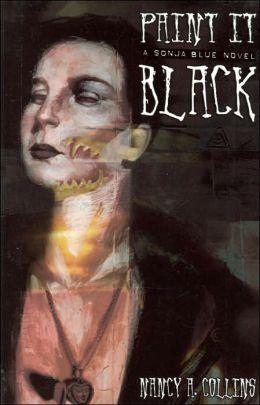 Paint it Black (Sonja Blue Series)