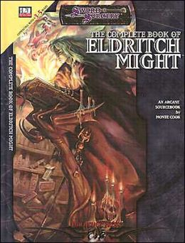 Complete Book of Eldritch Might