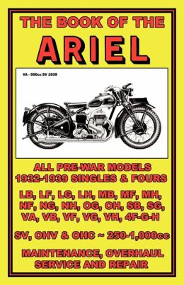 Book Of The Ariel - All Prewar Models 1932-1939