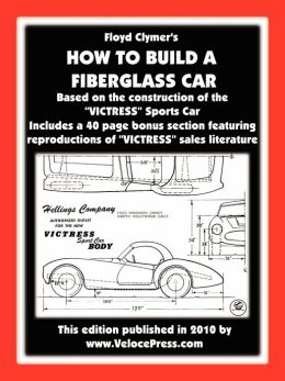 HOW TO BUILD A FIBERGLASS CAR