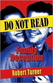 Do Not Read: Family Deception