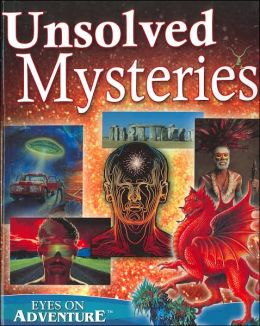 Unsolved Mysteries (Eyes on Adventure Series)