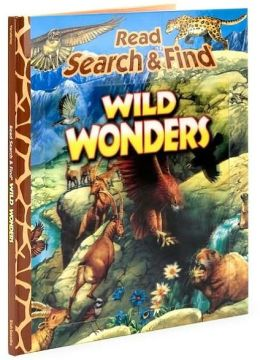 Wild Wonders (Read, Search & Find Series)