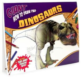 Giant How to Draw Pad: Dinosaurs