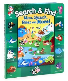 Search and Find: Moo, Quack, Roar and More!