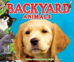 Backyard Animals (Fun Facts for Kids Series)