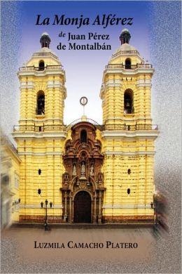 Monja Alferez de Juan Perez de Montalban