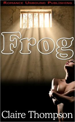 Frog: A Tale of Sexual Torture