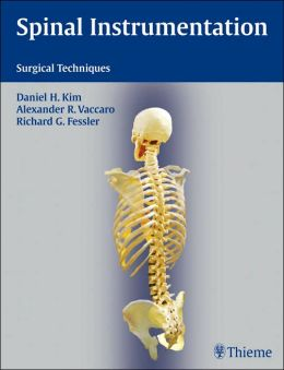 Spinal Instrumentation: Surgical Techniques