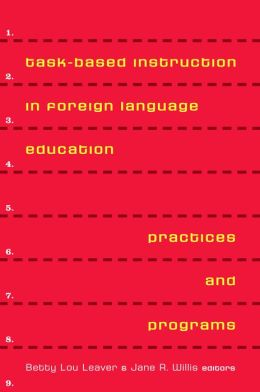 Task-Based Instruction In Foreign Language Education