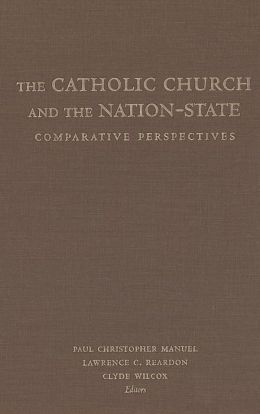 Catholic Church and the Nation-State: Comparative Perspectives