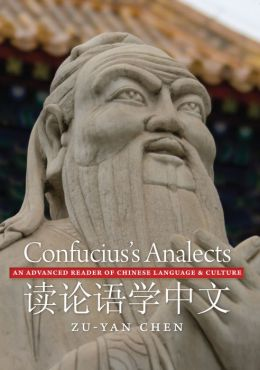 Confucius's Analects: An Advanced Reader of Chinese Language and Culture