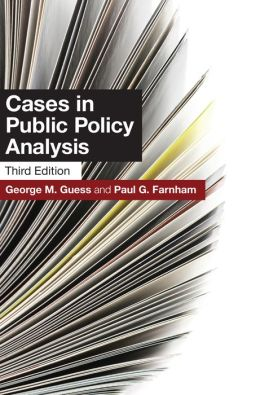 Cases in Public Policy Analysis