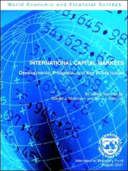 International Capital Markets: Developments, Prospects, and Key Policy Issues