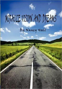 Miracle Vision and Dreams
