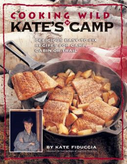 Cooking Wild in Kate's Camp