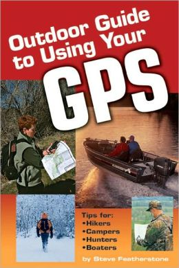Outdoor Guide to Using Your GPS