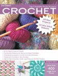Book Cover Image. Title: The Complete Photo Guide to Crochet, 2nd Edition:  *All You Need to Know to Crochet *The Essential Reference for Novice and Expert Crocheters *Comprehensive Guide to Crochet Tools and Techniques *Packed with Hundreds of Tips and Ideas *Step-by-Step Instruc, Author: Margaret Hubert