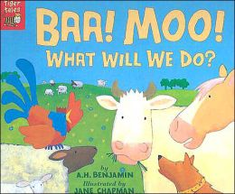 Baa, Moo! What Will We Do?