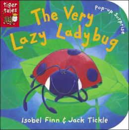 The Very Lazy Lady Bug