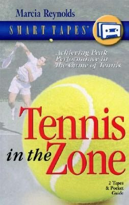 Tennis in the Zone: CD with Pocket Guide