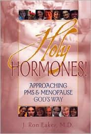Holy Hormones