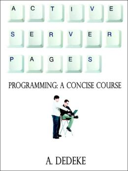 Active Server Pages Programming: A Concise Course