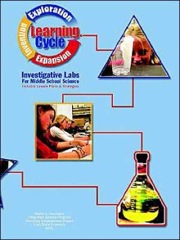 Student Centered Investigative Labs for Middle School Science (Learning Cycle Series)