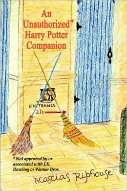 An Unauthorized Harry Potter Companion