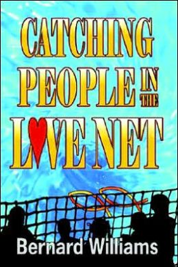 Catching People in the Love Net