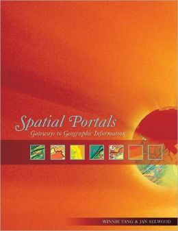 Spatial Portals: Gateways to Geographic Information