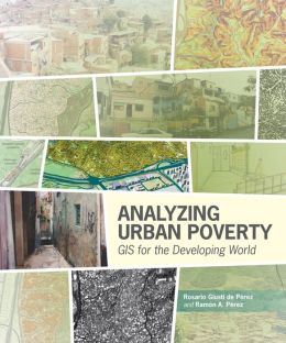 Analyzing Urban Poverty: GIS in the Developing World