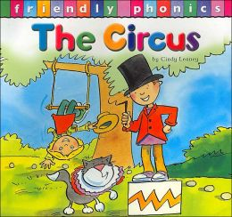 The Circus(Friendly Phonics Series)
