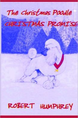 The Christmas Poodle - The Christmas Promise