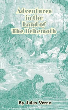 Adventures in the Land of the Behemoth