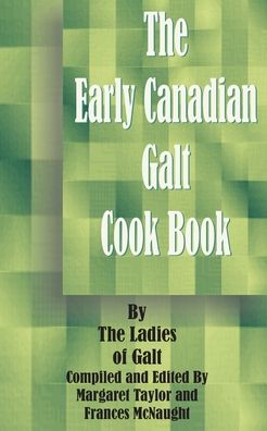 The Early Canadian Galt Cook Book