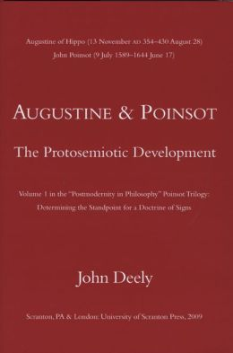 Augustine and Poinsot: The Protosemiotic Development