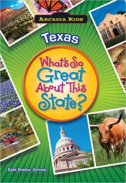 Texas: What's So Great about This State?